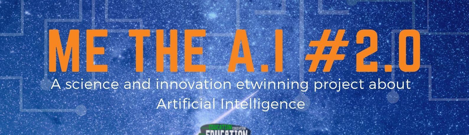 Me the A.I #2.0 - H Τεχνητής Νοημοσύνη στο Σχολείο
